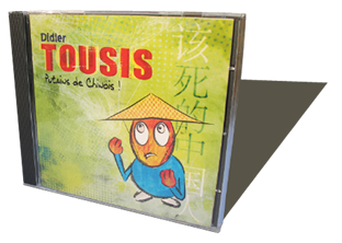 Didier Tousis - Putains de chinois - CD audio