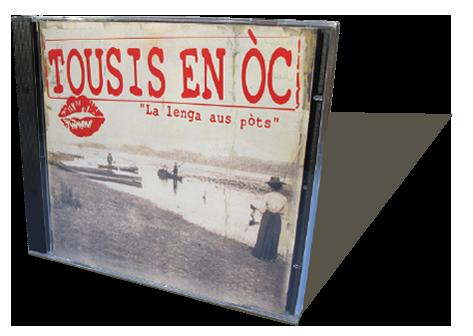 Tousis en Oc- La lenga aus pòts - CD audio